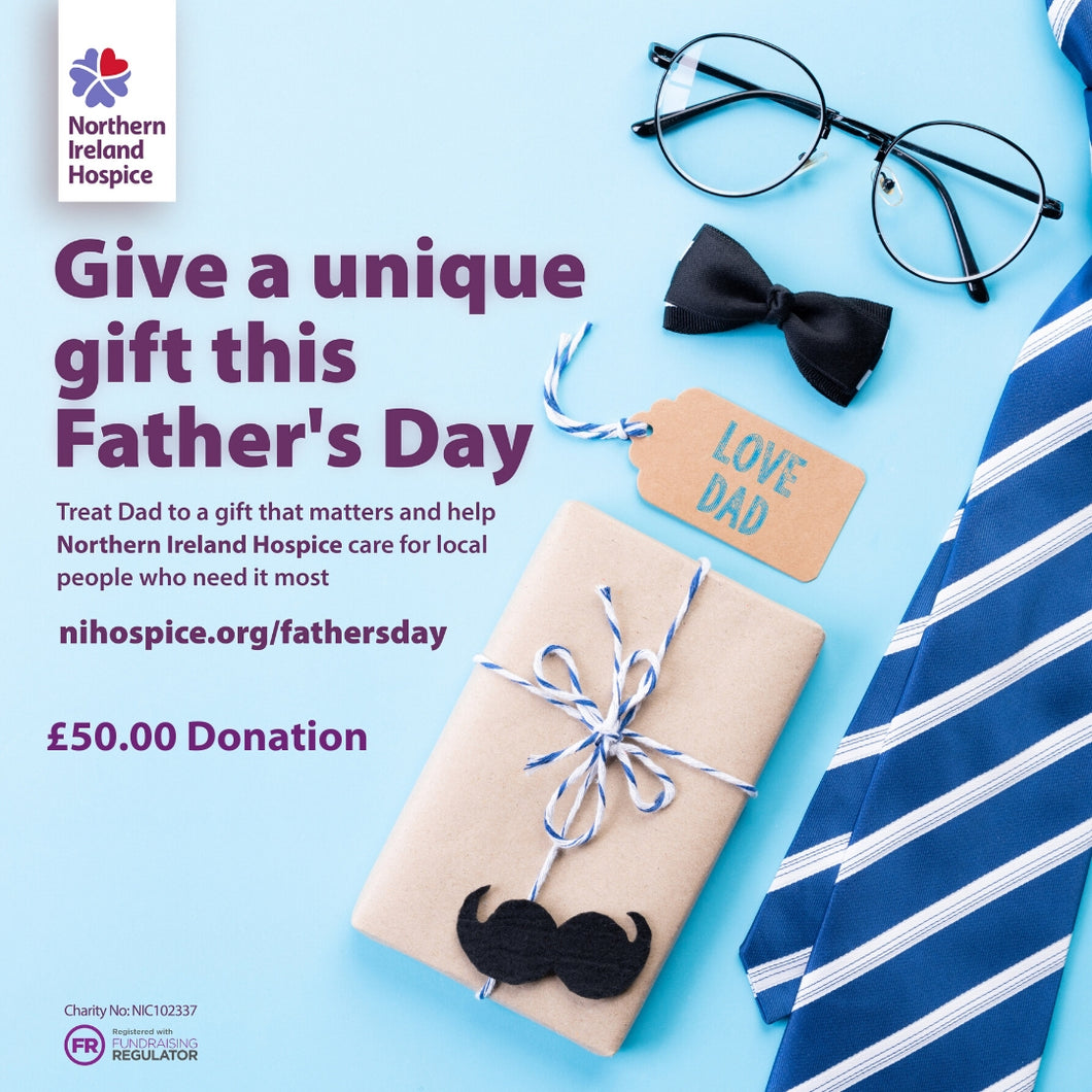 Father's Day Gift of Care - £50.00 Donation