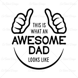 Awesome Dad Looks Like Various T Shirt Design