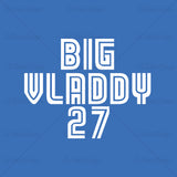 Vladimir Guerrero Jr Big Vladdy 27 Baseball T Shirt Design