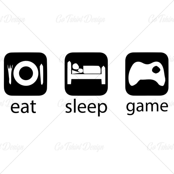 Eat Sleep Game Video Game T Shirt Design