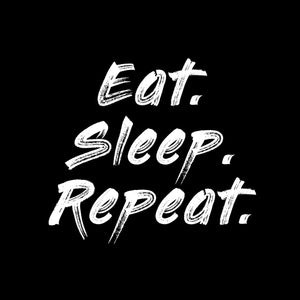 Eat Sleep Repeat Funny T Shirt Design