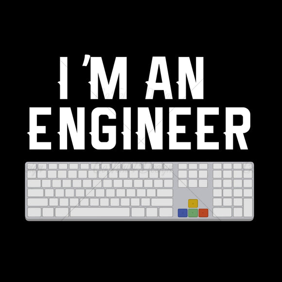Im An Engineer Funny T Shirt Design