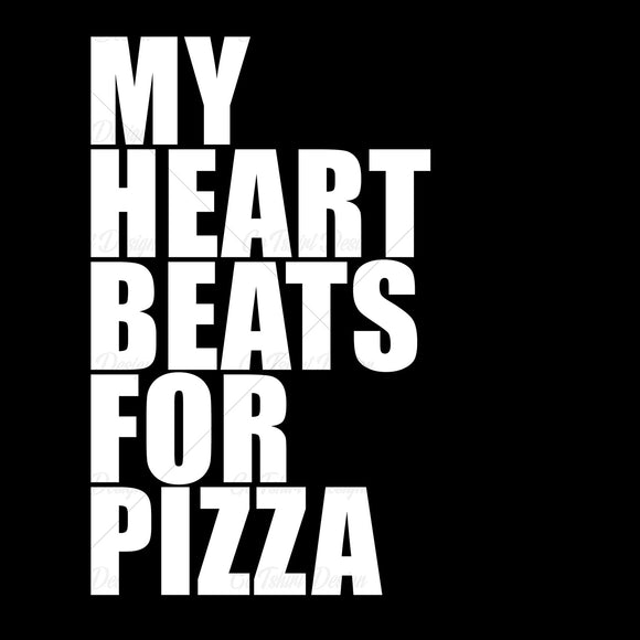 My Heart Beats For Pizza Funny Food T Shirt Design