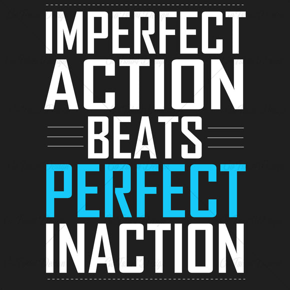 Imperfect Action Beats Typography T Shirt Design