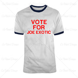 Tiger King Joe Exotic Vote For Joe Exotic T Shirt Design