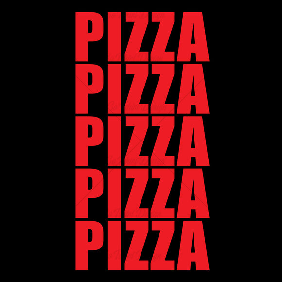 Pizza Pizza Pizza Pizza Pizza Food T Shirt Design