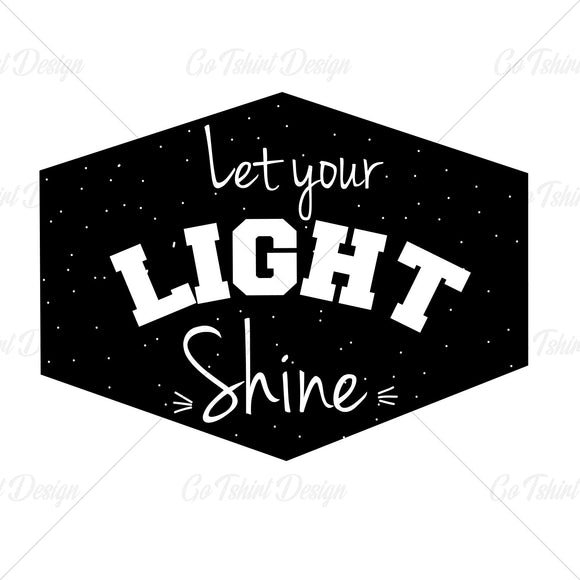 Let Your Light Shine Art T Shirt Design
