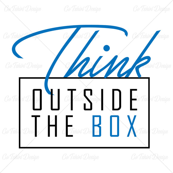 Think Outside The Box Business T Shirt Design
