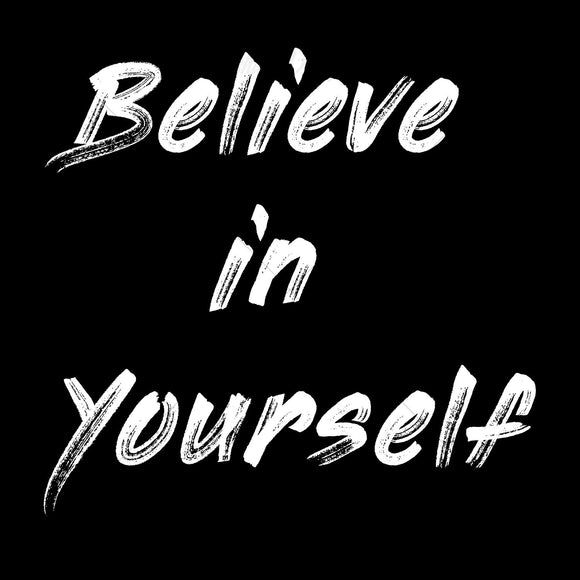 Believe In Yourself v2 Typography T Shirt Design