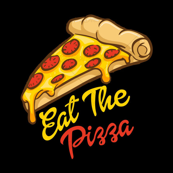 Eat The Pizza Funny T Shirt Design