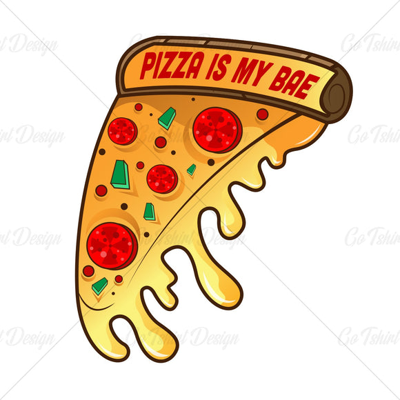 Pizza Is My Bae Food T Shirt Design