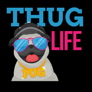 Pug Life Thug Life Animal T Shirt Design