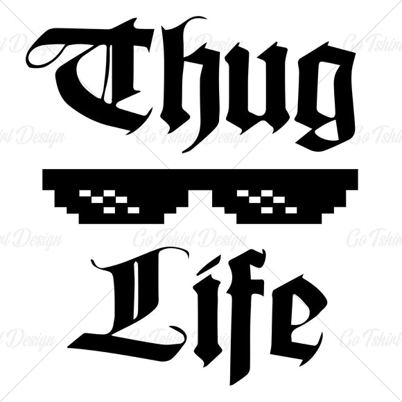 Thug Life Glasses Meme Funny T Shirt Design