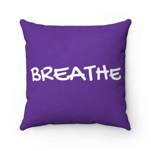 Breathe Deep Purple Faux Suede Throw Pillow & Insert - Pillow Treat