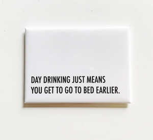 Rectangle Magnet - Day Drinking