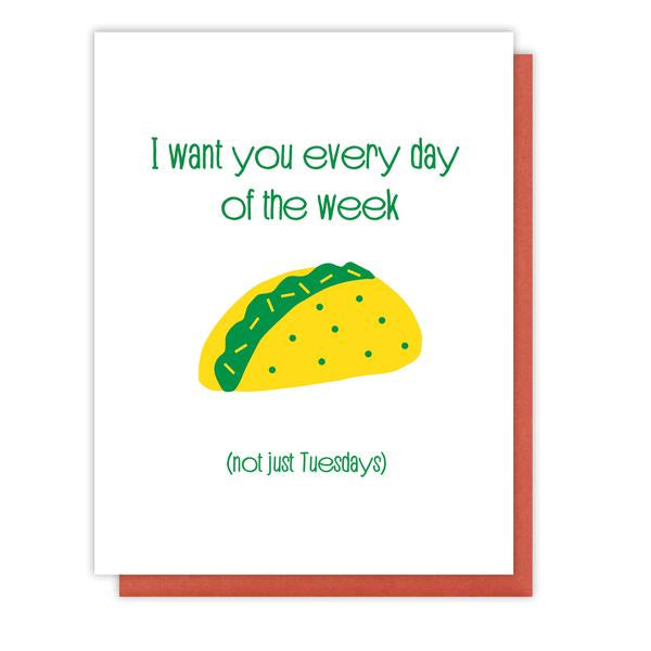 Tacos Everyday of the Week Love Card - KP1