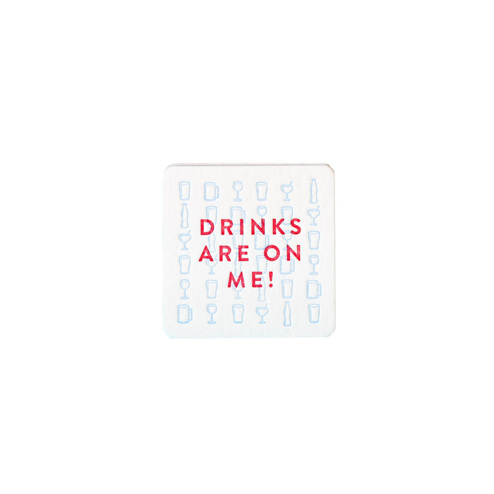 Drinks Are On Me - Letterpress Coaster Set