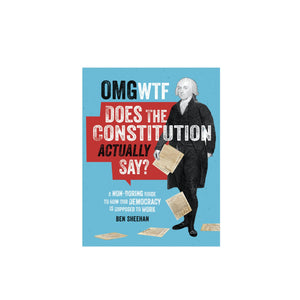 OMG WTF Does the Constitution Actually Say Book