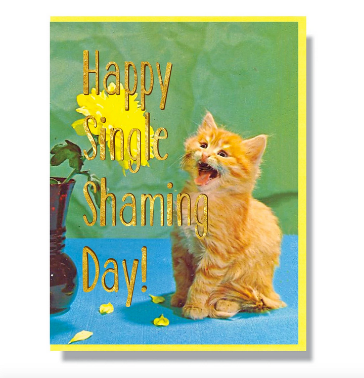 Single Shaming Day Card - SK7