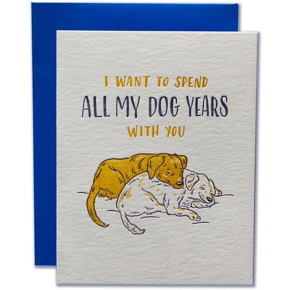 Spend My Dog Years Card - LF1
