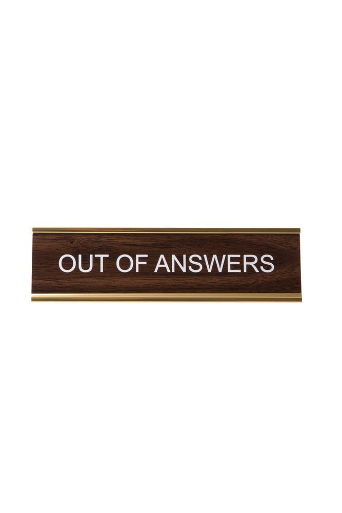 Out of Answers Name Plate