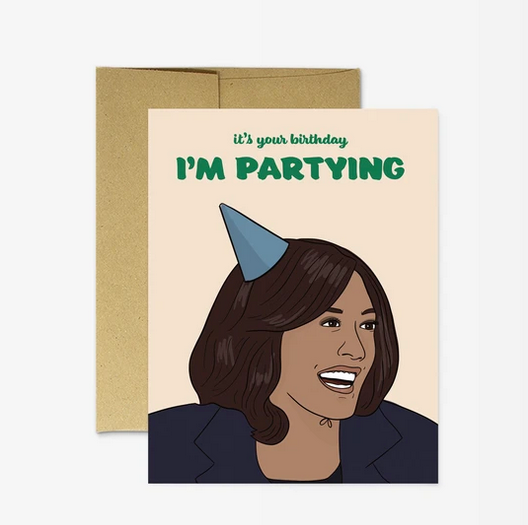 Kamala I'm Partying Card - PM5
