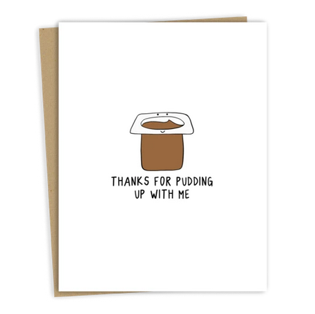 Thanks For Pudding Up With Me Card - RD1
