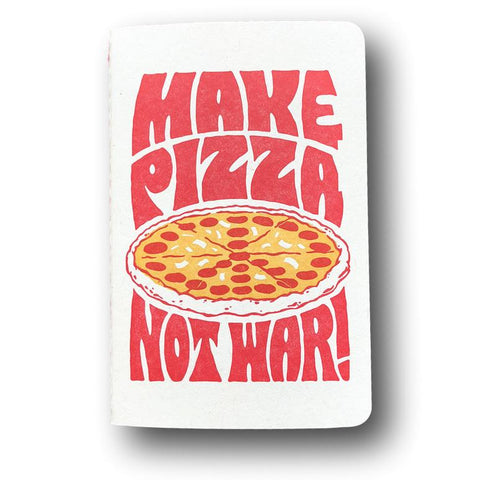 Make Pizza Not War Notebook