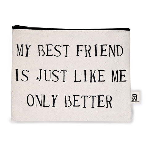Best Friend Better Canvas Pouch