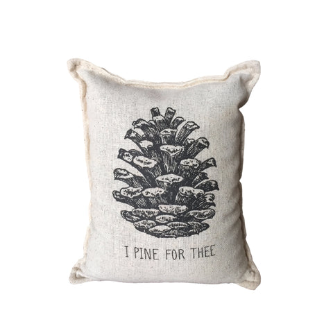 I Pine for Thee Balsam Pillow