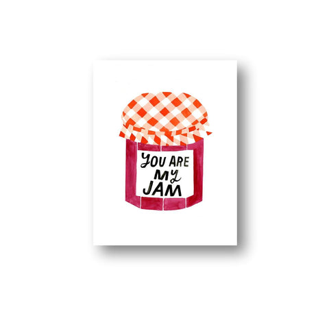 You Are My Jam Art Print - 8.5x11