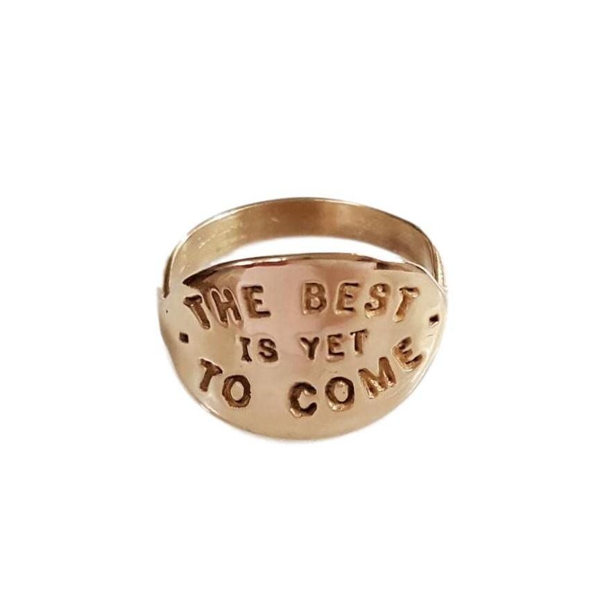 The Best is Yet to Come Ring