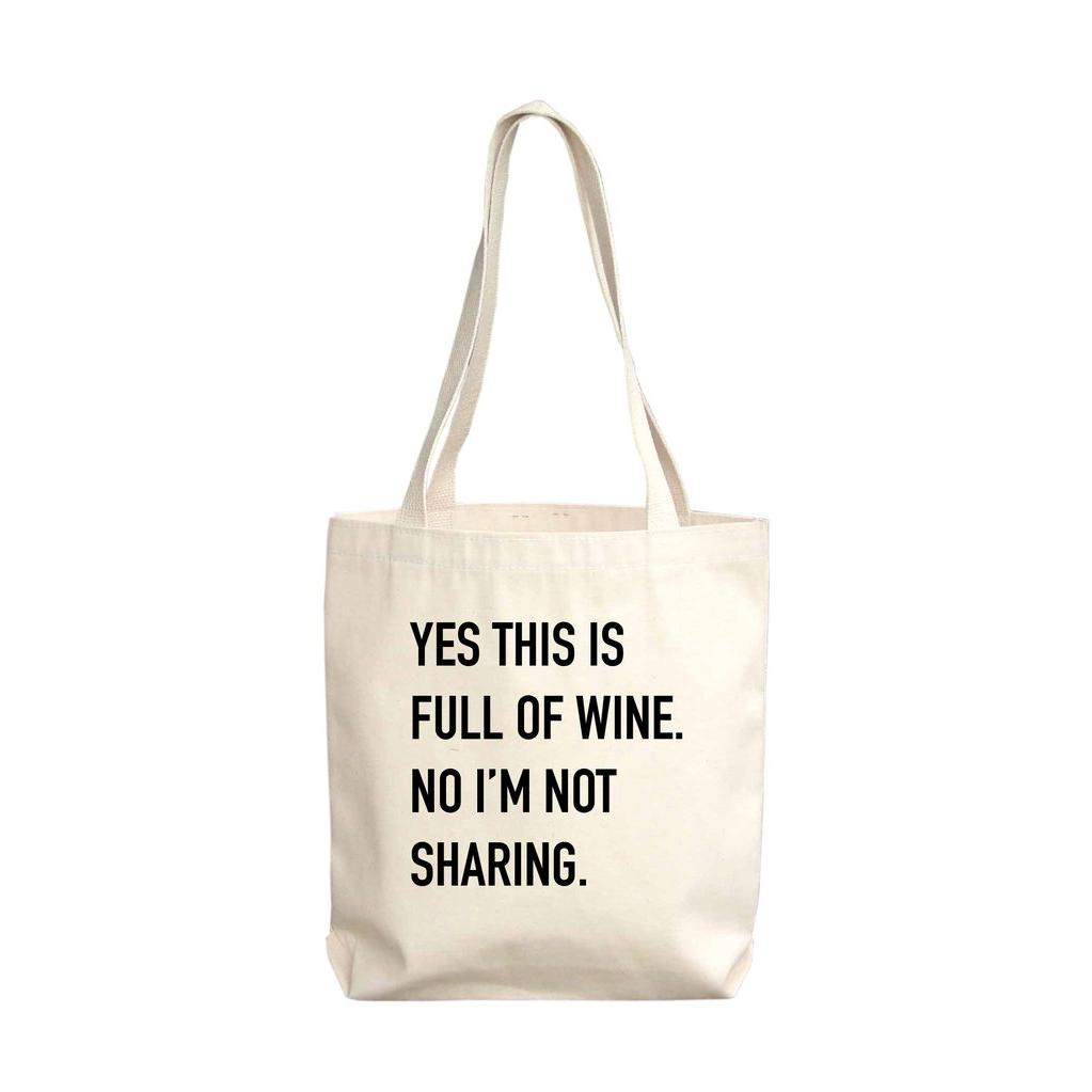 """Full of Wine"" Tote Bag"