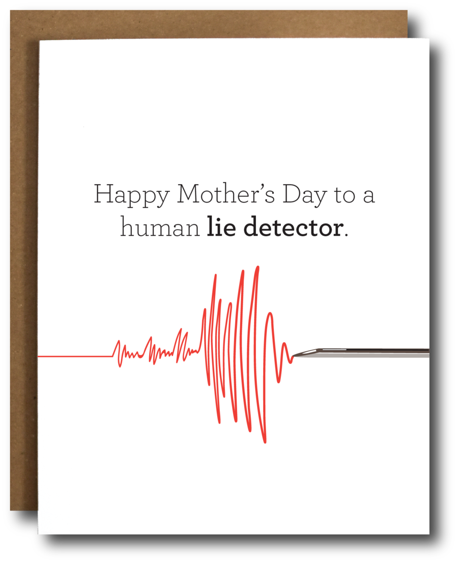 Lie Detector Mom Card - CB