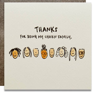 Thanks for being my chosen family card - K2