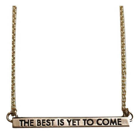 The Best is Yet to Come Bronze Necklace