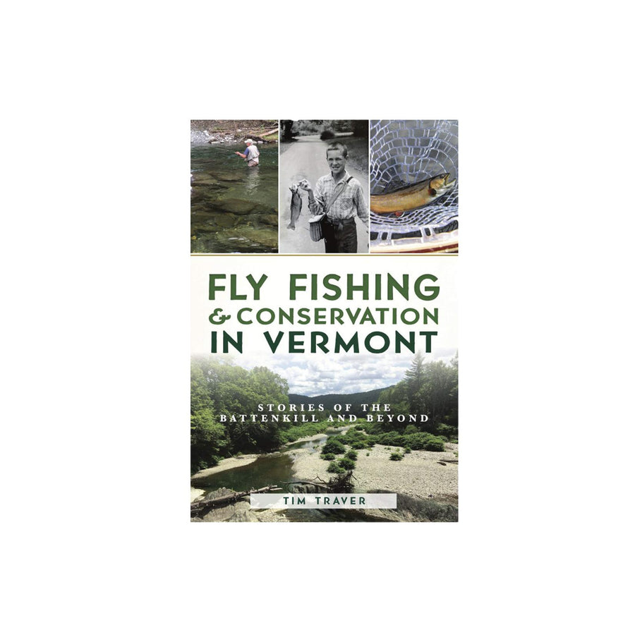 Fly Fishing & Conservation in VT Book