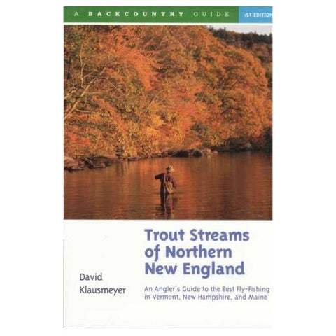 Trout Streams of Northern New England Book