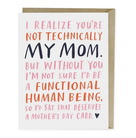 Not Technically Mom Mother's Day Card - EM7