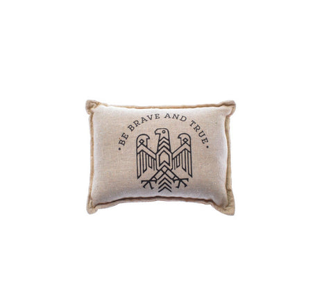 Be Brave and True Balsam Pillow