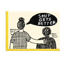 Shit Gets Better Card - PL3