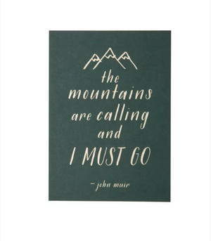 Mountains are Calling 5 x 7 Print