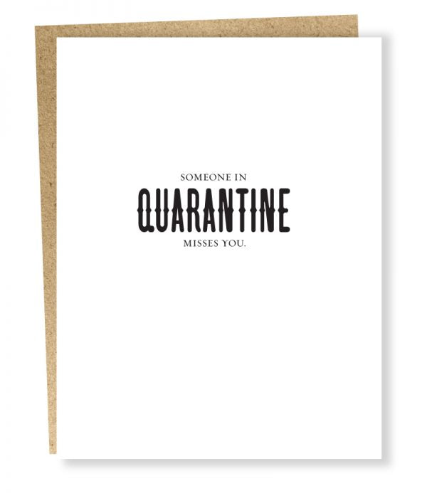Someone in Quarantine Misses You Card - SP1