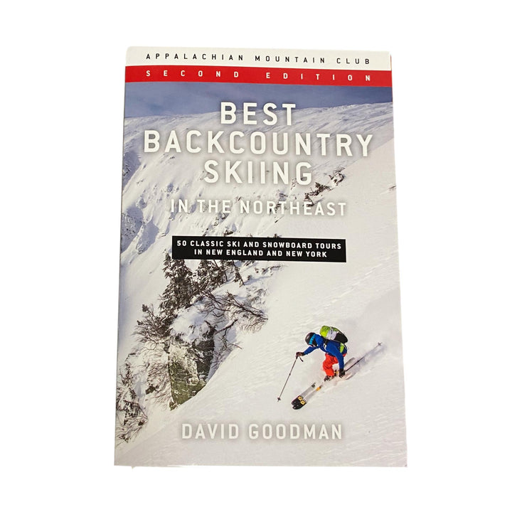 Best Backcountry Skiing Northeast 2nd Edition