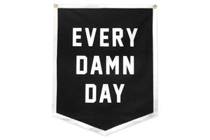 Every Damn Day Championship Banner