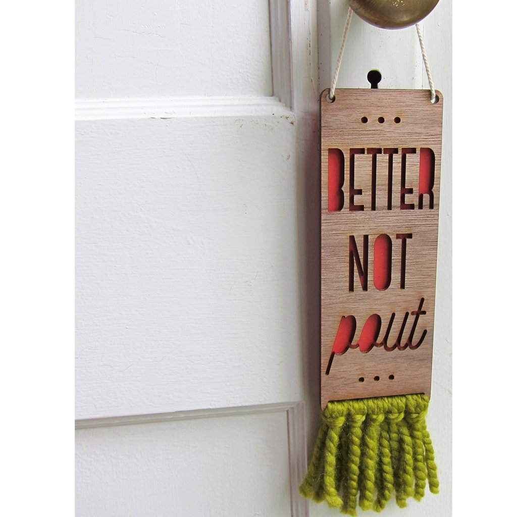 Better Not Pout Door Sign