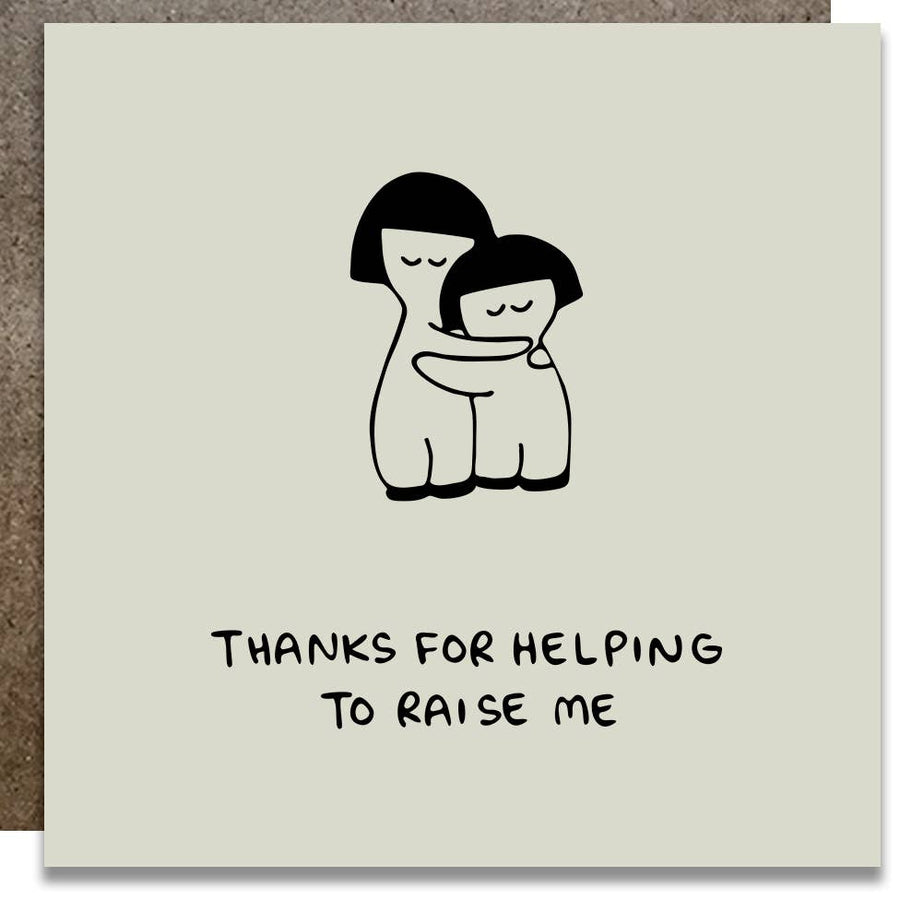 Thanks for helping to raise me Card - K2