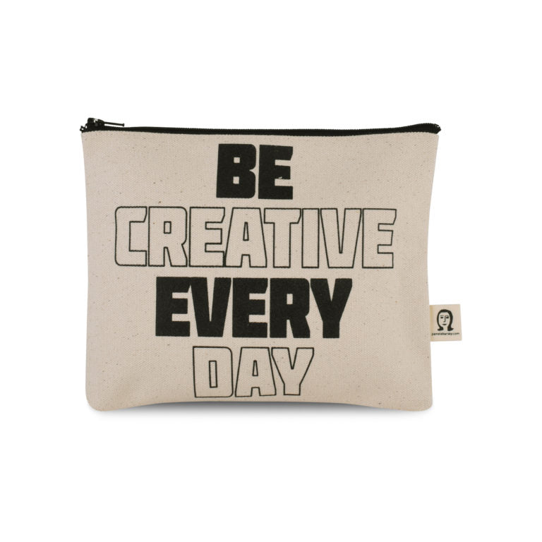 Be Creative Every Day Canvas Pouch