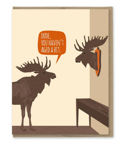 Moose Trophy Haven't Aged Card - MP5