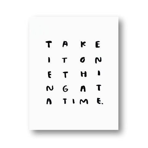 Take One Thing Print - 11x14